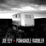 Joe Ely Panhandle Rambler