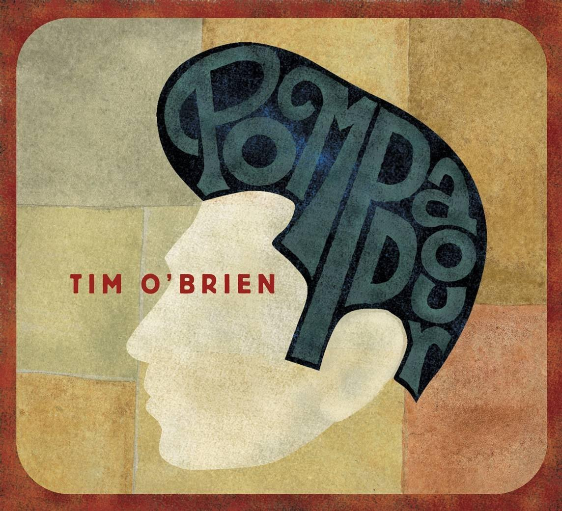 Tim O'Brien's Pompadour