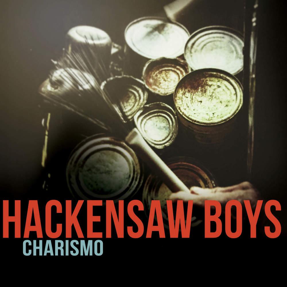 Hackensaw Boys' Charismo