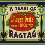 15 Years of RagTag by Roger Deitz (with illustrations by Ed Courrier)