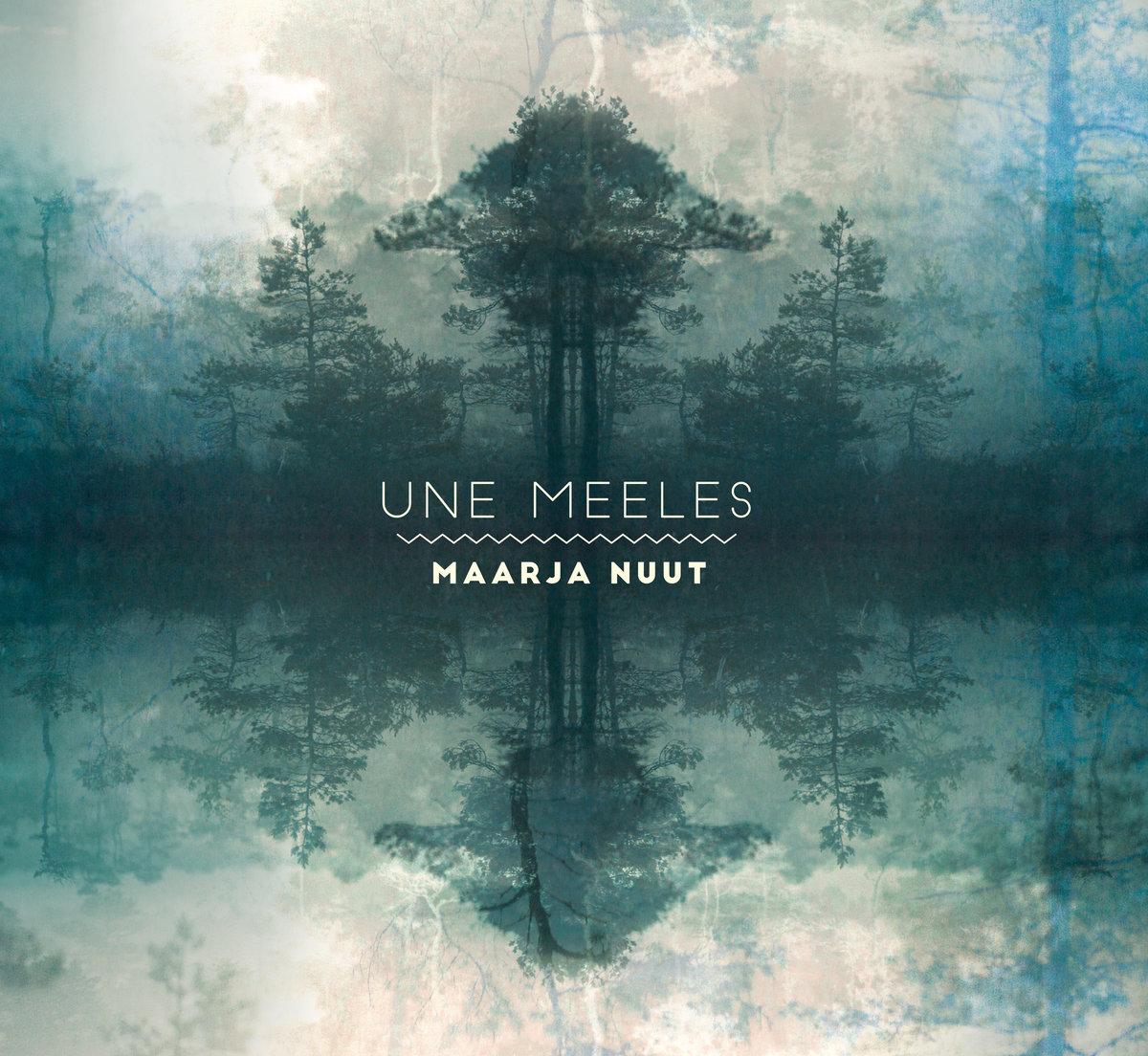 Maarja Nuut's Une Meeles