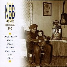 NBB: Waitin' For the Hard Times to Go