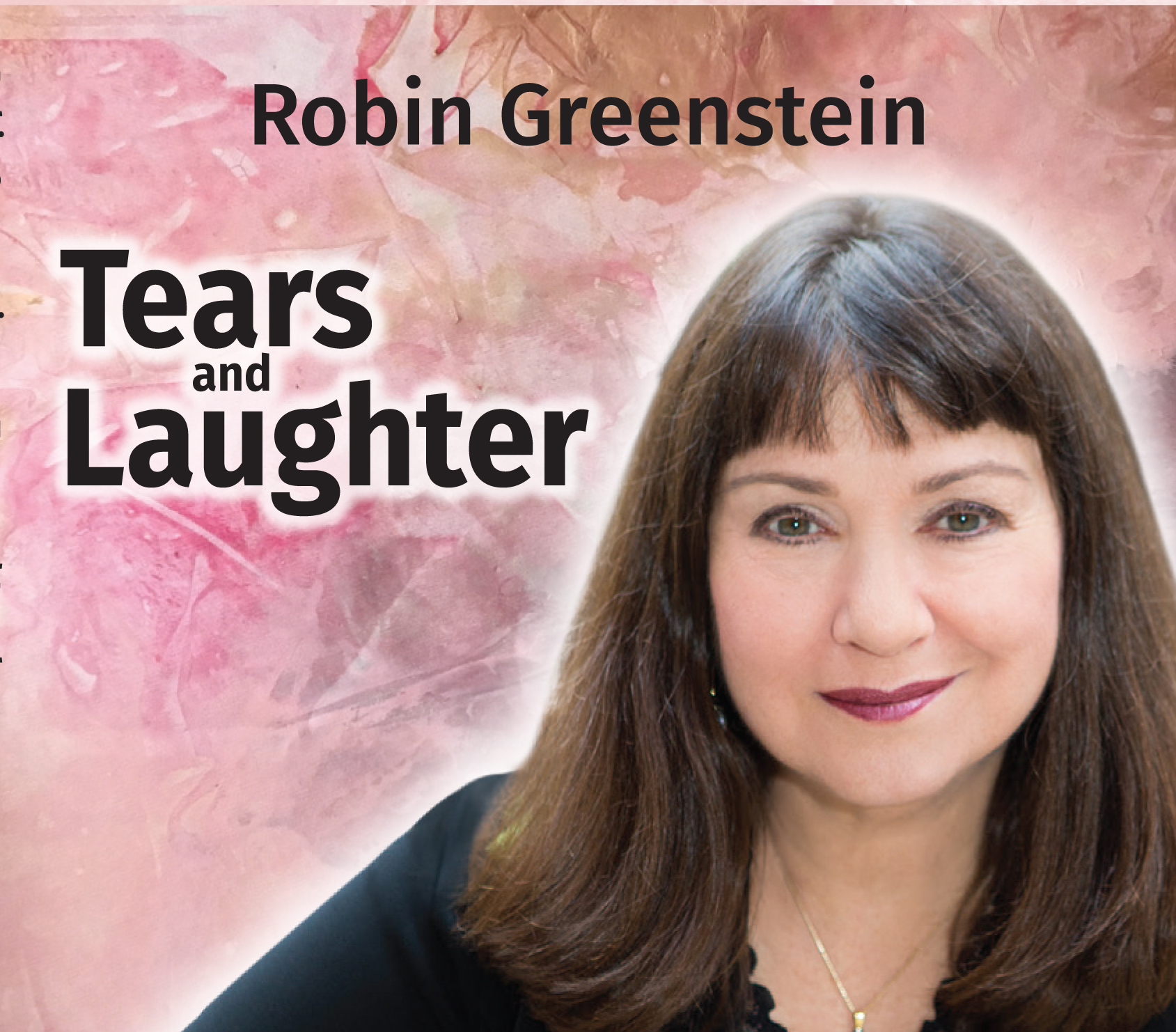 Robin Greenstein's Tears and Laughter