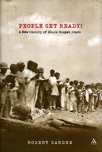 Cover of Robert Darden's history of Black Gospel music.